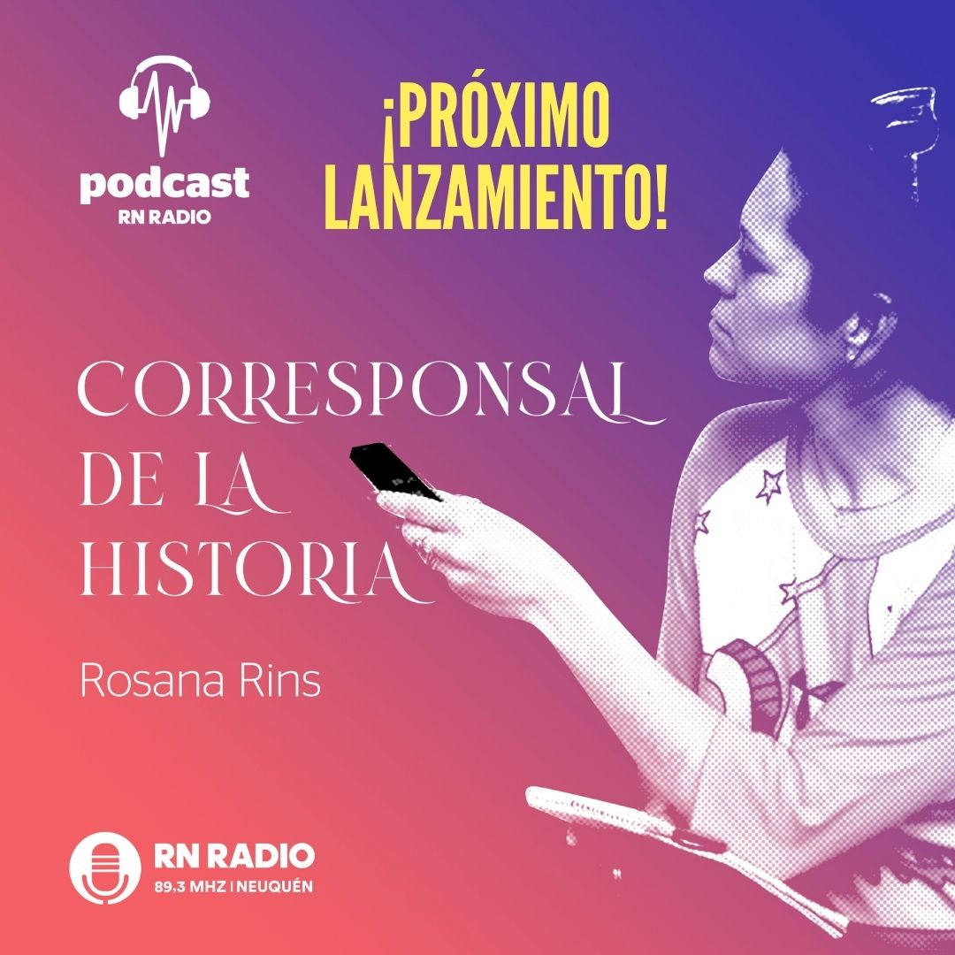 Corresponsal de la historia con Rosana Rins