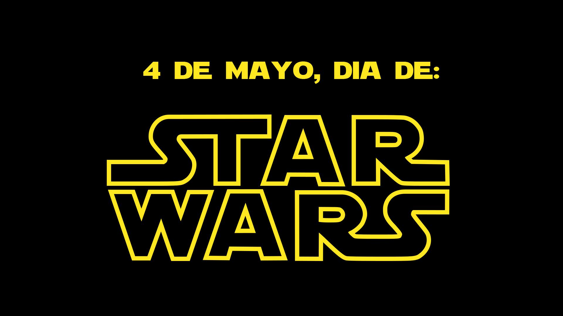 Por Qué Se Celebra El Día De Star Wars El 4 De Mayo